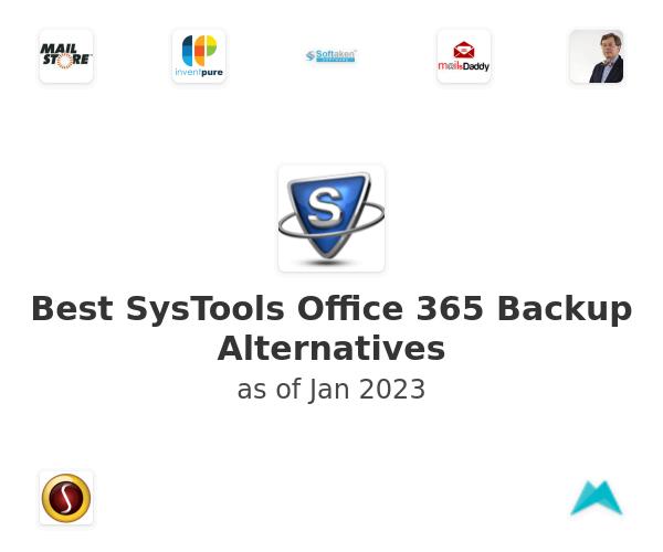 Best SysTools Office 365 Backup Alternatives