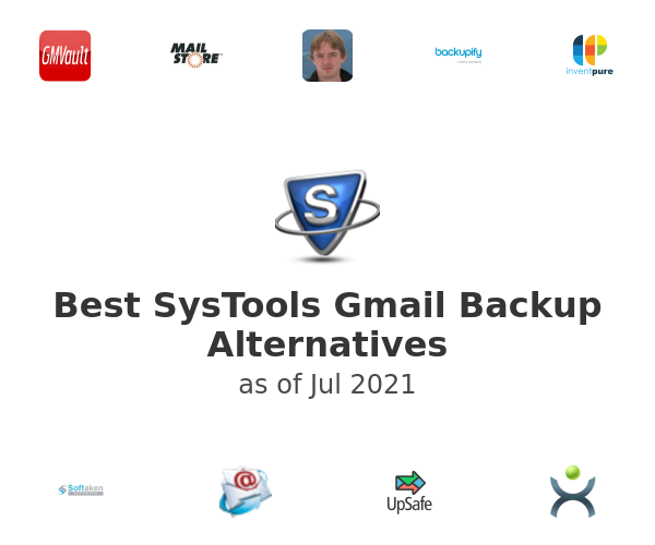 Best SysTools Gmail Backup Alternatives
