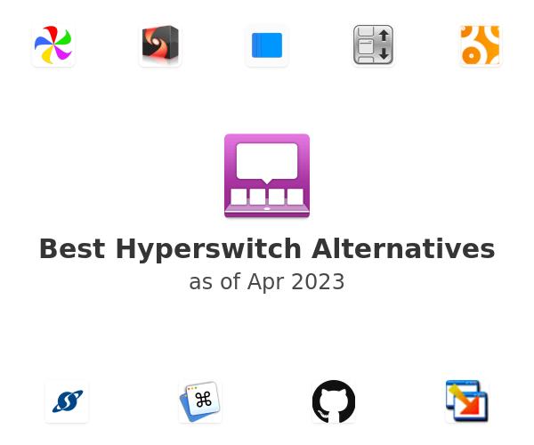 Best Hyperswitch Alternatives
