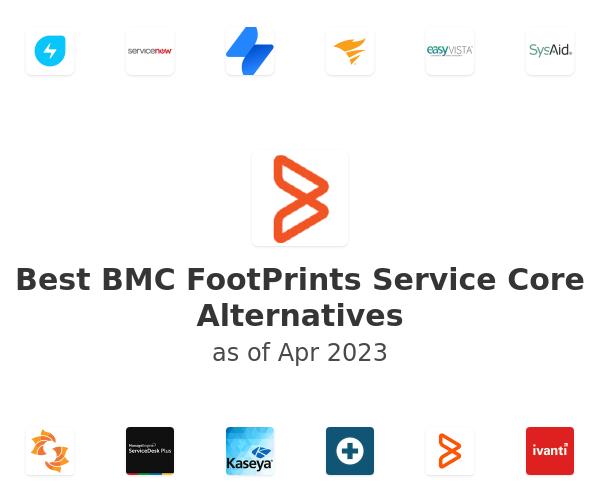 Best BMC FootPrints Service Core Alternatives