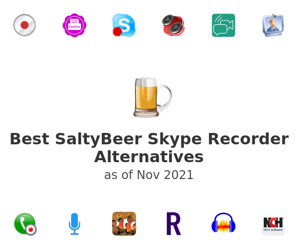 Best SaltyBeer Skype Recorder Alternatives