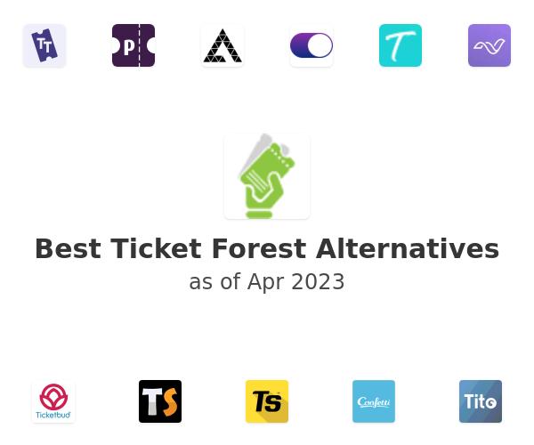 Best Ticket Forest Alternatives