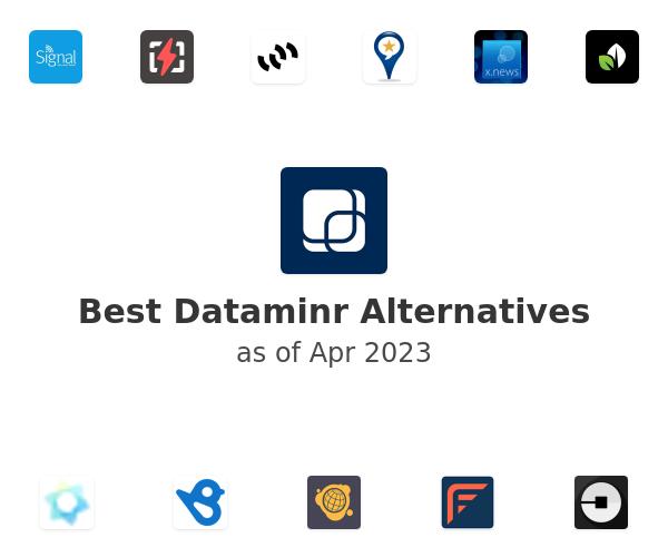 Best Dataminr Alternatives