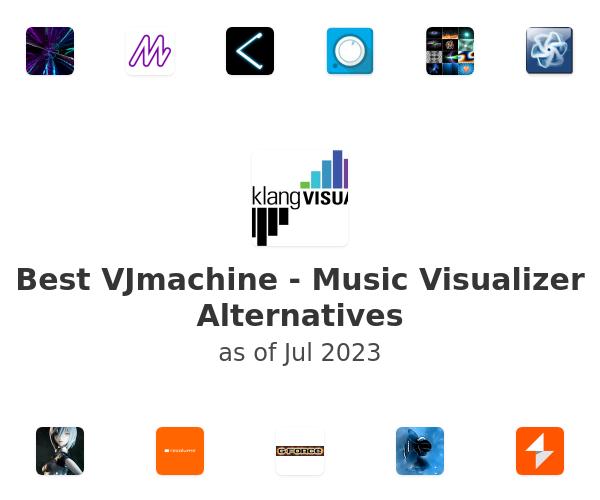 Best VJmachine - Music Visualizer Alternatives