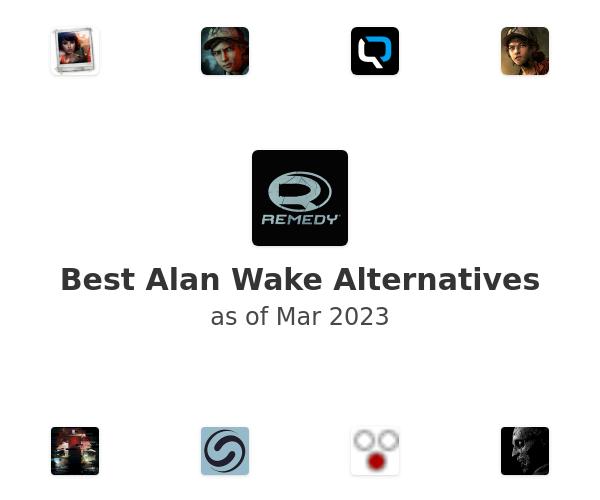 Best Alan Wake Alternatives