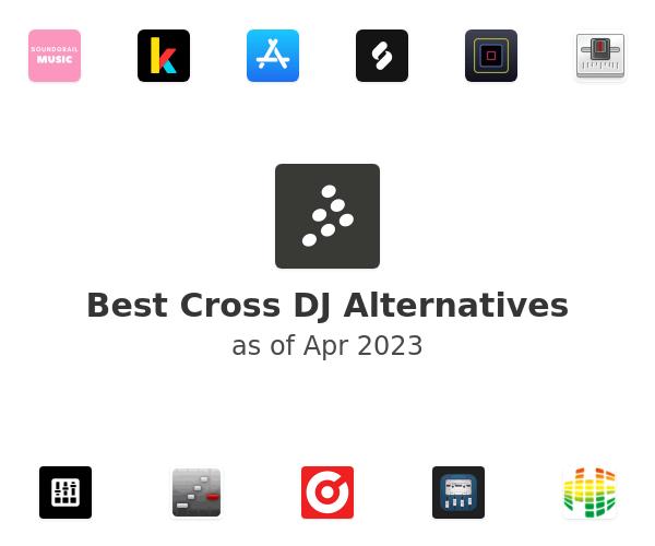 Best Cross DJ Alternatives