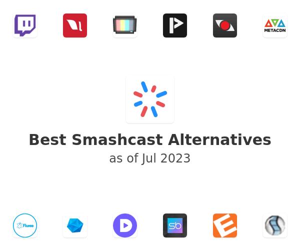 Best Smashcast Alternatives
