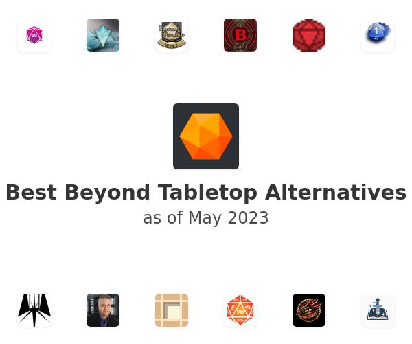 Best Beyond Tabletop Alternatives