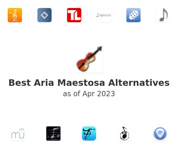 Best Aria Maestosa Alternatives