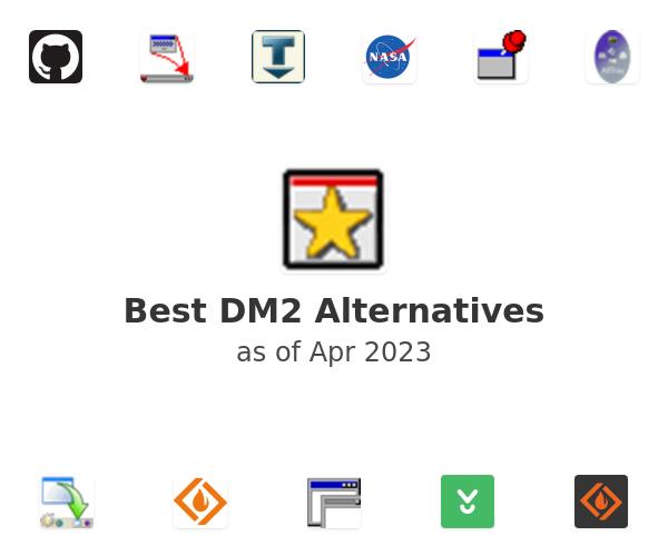 Best DM2 Alternatives