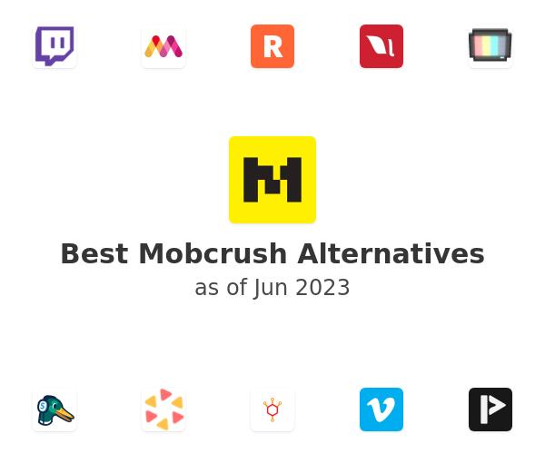 Best Mobcrush Alternatives