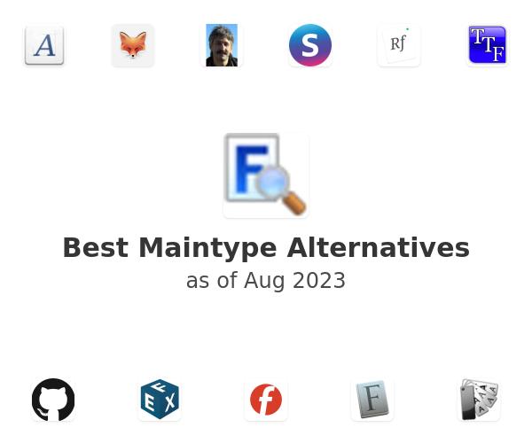 Best Maintype Alternatives