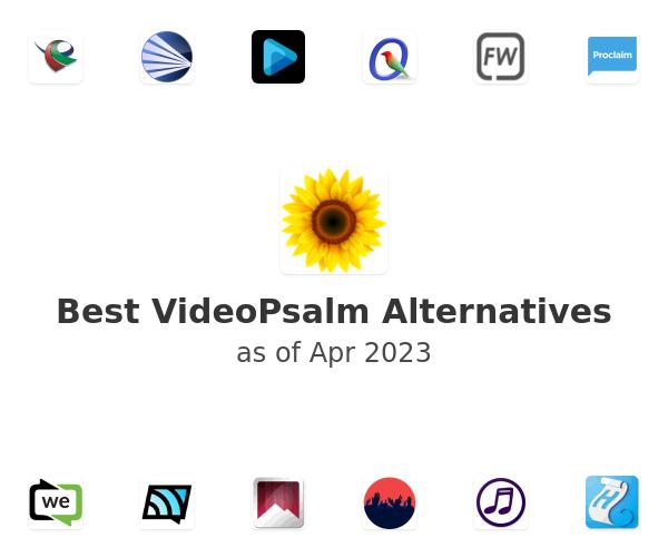 Best VideoPsalm Alternatives