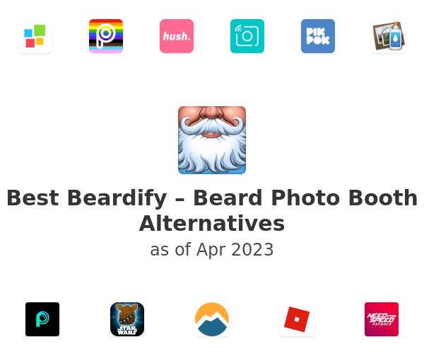 Best Beardify – Beard Photo Booth Alternatives