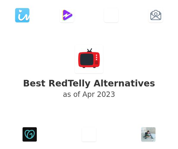 Best RedTelly Alternatives