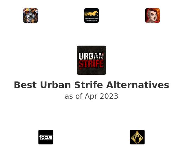Best Urban Strife Alternatives