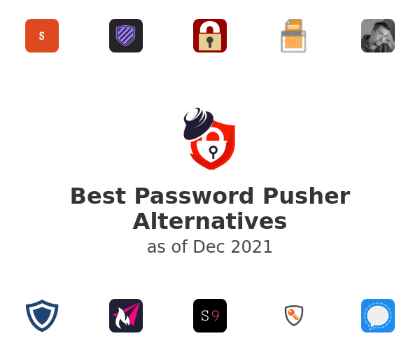 Best PasswordPusher Alternatives