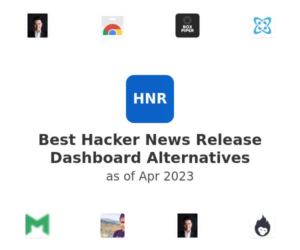 Best Hacker News Release Dashboard Alternatives