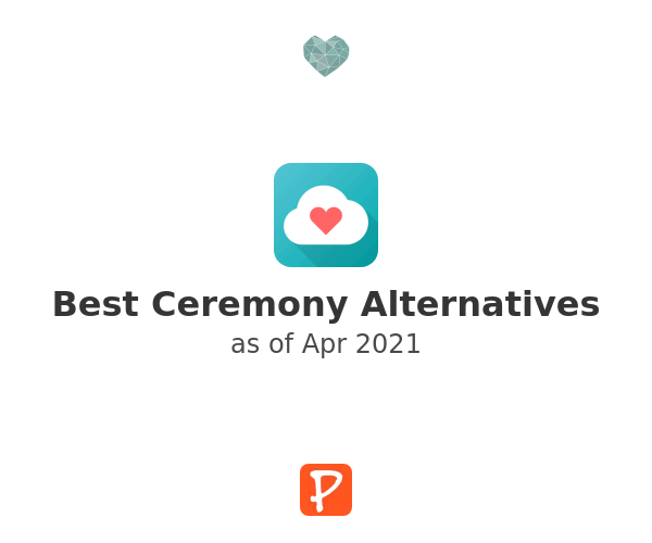 Best Ceremony Alternatives