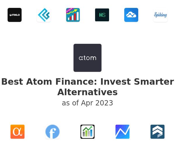 Best Atom Finance: Invest Smarter Alternatives