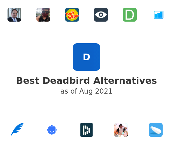 Best Deadbird Alternatives
