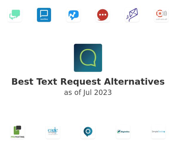 Best Text Request Alternatives