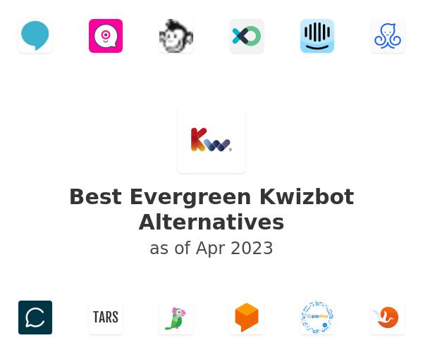 Best Evergreen Kwizbot Alternatives