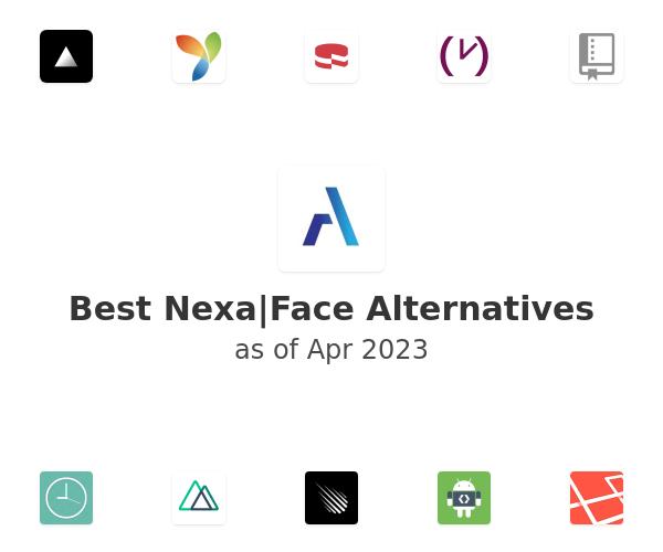 Best Nexa|Face Alternatives