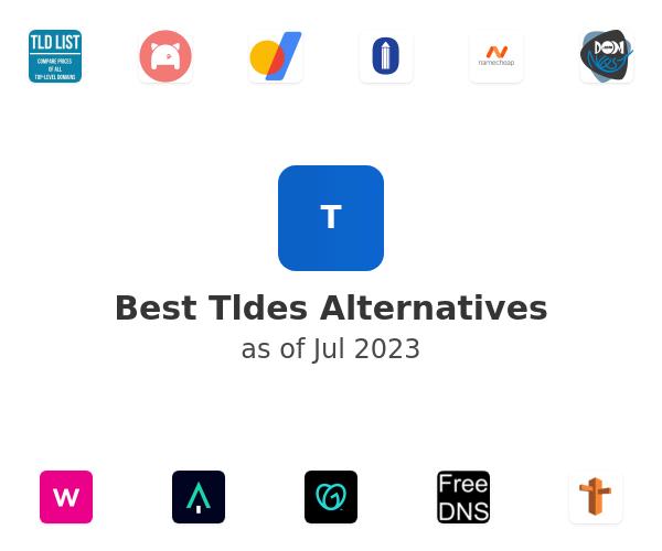 Best Tldes Alternatives