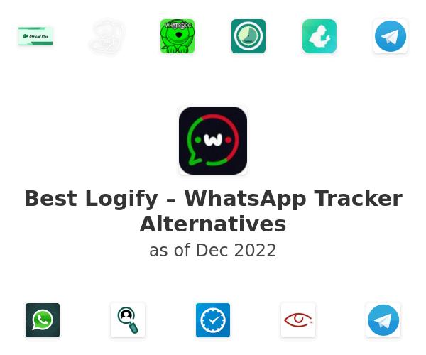 Best Logify – WhatsApp Tracker Alternatives