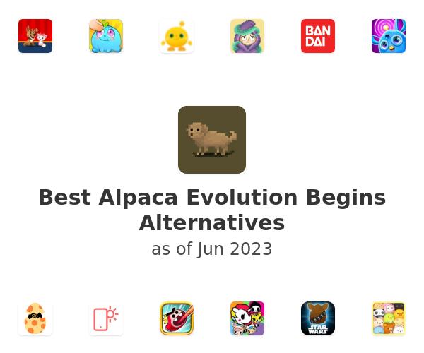 Best Alpaca Evolution Begins Alternatives