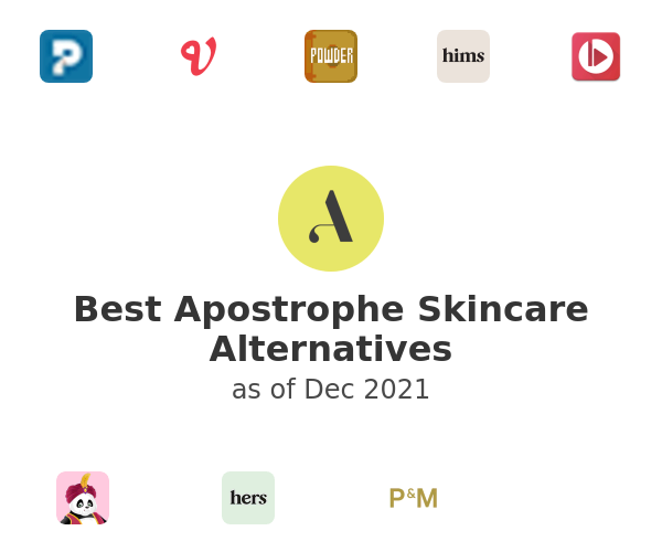 Best Apostrophe Skincare Alternatives