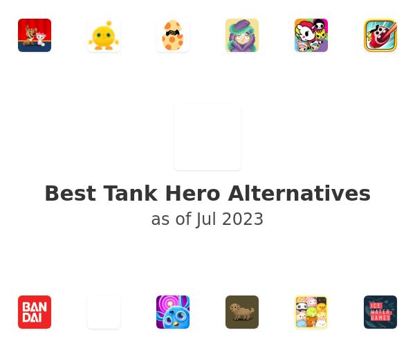 Best Tank Hero Alternatives