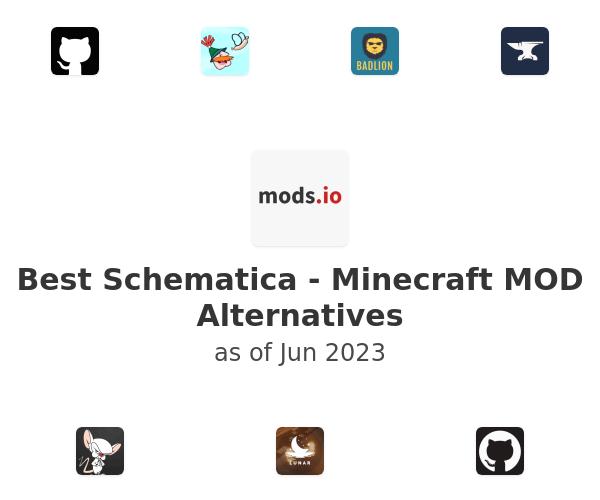 Best Schematica - Minecraft MOD Alternatives