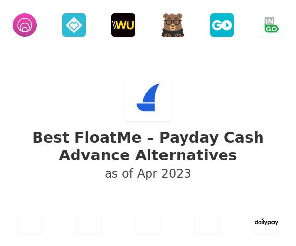 Best FloatMe – Payday Cash Advance Alternatives