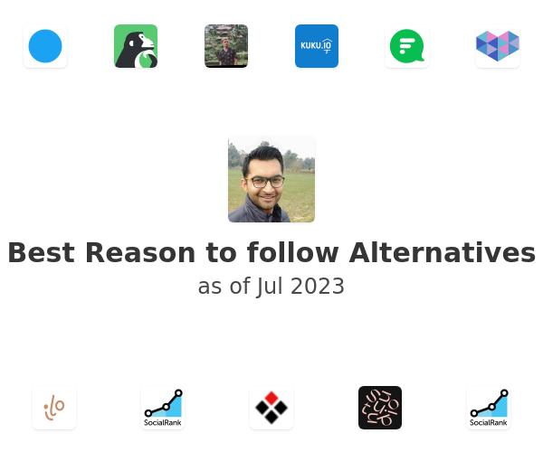 Best Reason to follow Alternatives