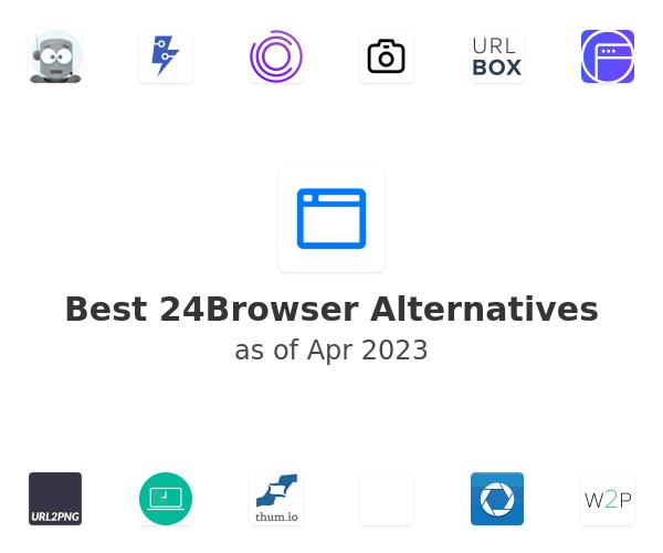 Best 24Browser Alternatives