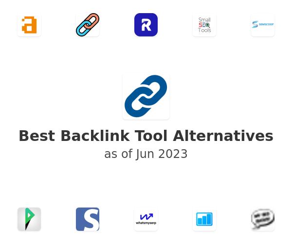 Best Backlink Tool Alternatives