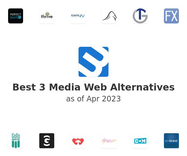 Best 3 Media Web Alternatives