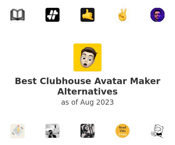 Best Clubhouse Avatar Maker Alternatives