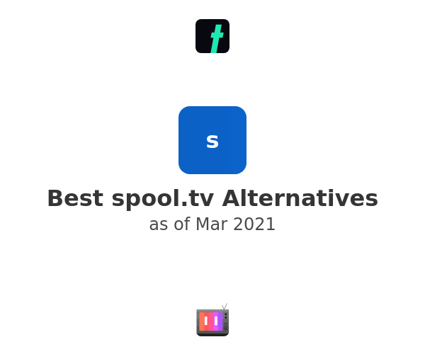 Best spool.tv Alternatives