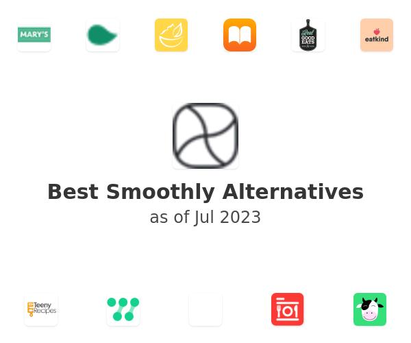 Best Smoothly Alternatives