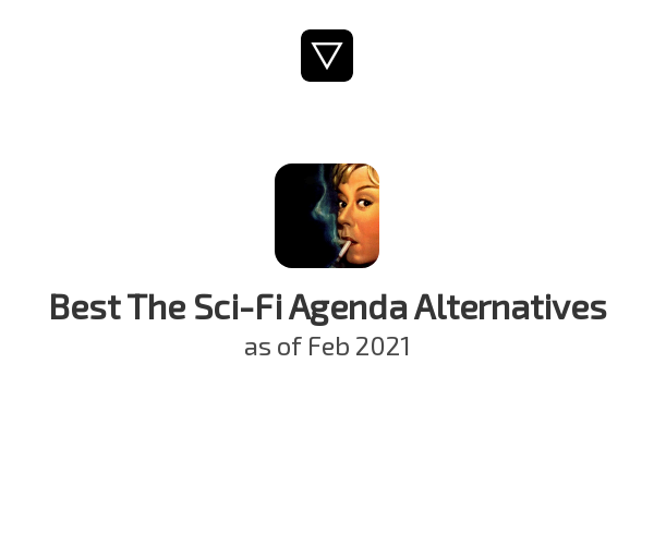 Best The Sci-Fi Agenda Alternatives