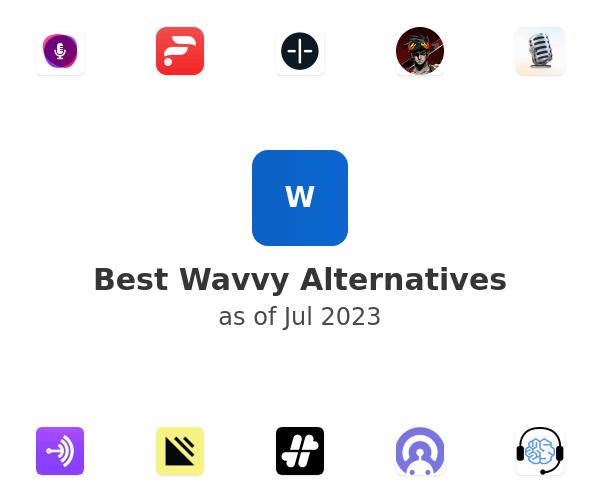 Best Wavvy Alternatives