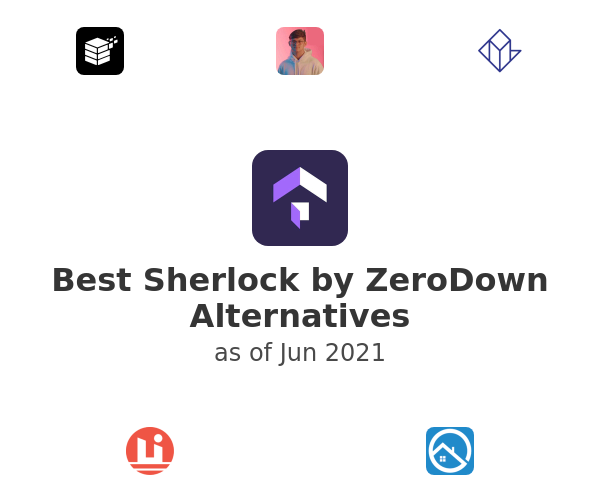 Best Sherlock by ZeroDown Alternatives