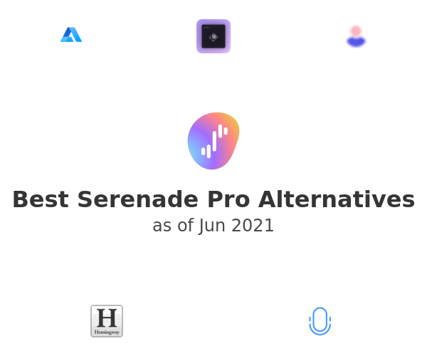 Best Serenade Pro Alternatives