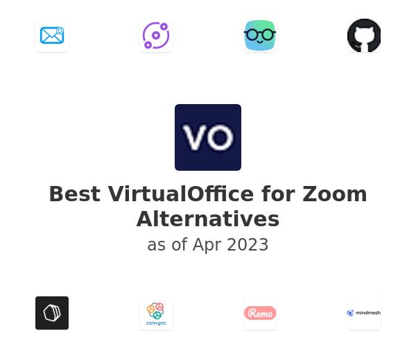 Best VirtualOffice for Zoom Alternatives
