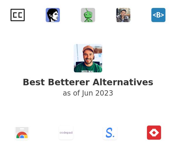 Best Betterer Alternatives