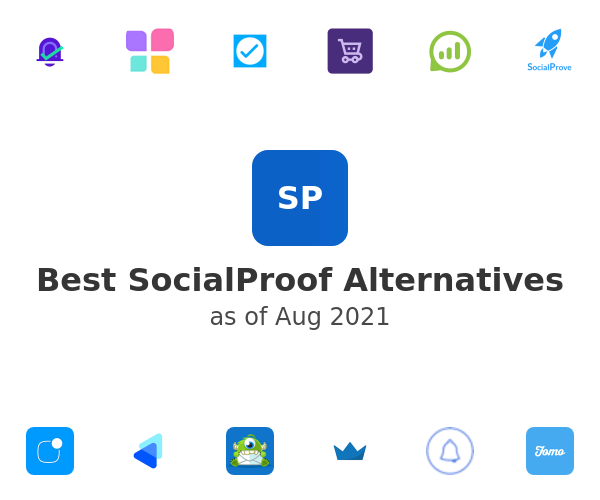 Best SocialProof Alternatives