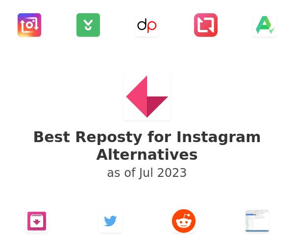 Best Reposty for Instagram Alternatives